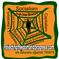 Rejecting Freedom and Progress